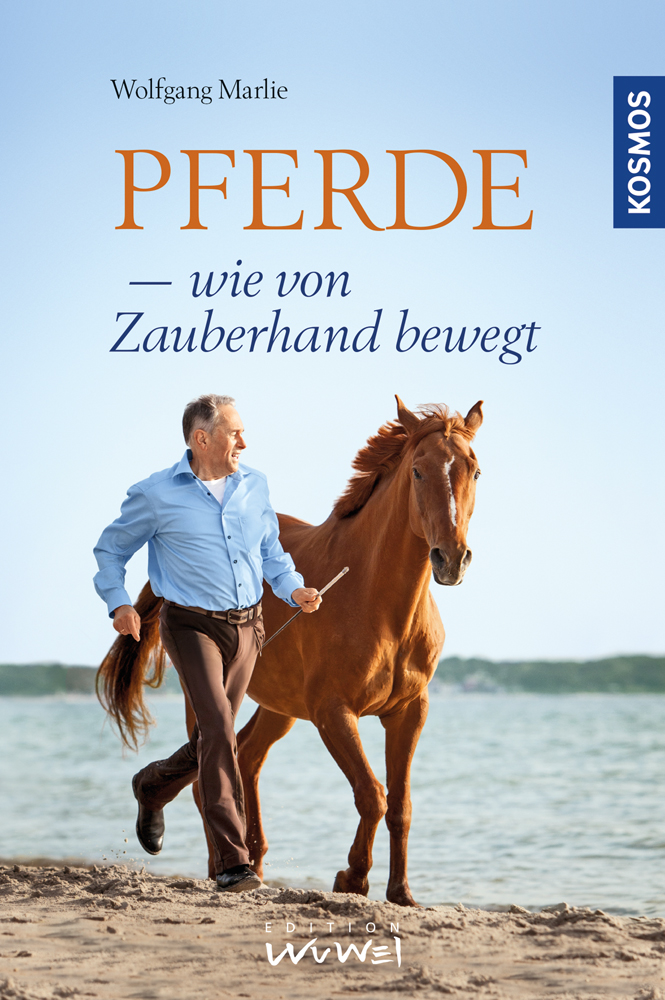 """Cover des Buchs """"Pferde wie von Zauberhand bewegt"""""""